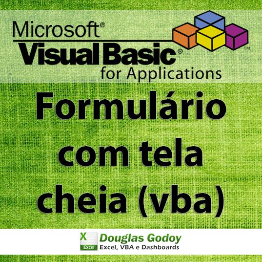 Formulario-vba-com-tela-cheia-douglas-godoy-aprenda-excel-curso-excel